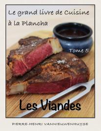 Le grand livre de Cuisine à la Plancha : Tome 5
