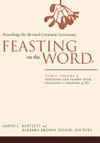 Feasting On The Word Year A Volume 3