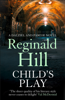 Reginald Hill - Child's Play artwork