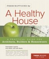 Prescriptions For A Healthy House 3rd Edition