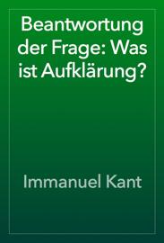 Beantwortung der Frage: Was ist Aufklärung? book