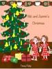 Niki and Jazmin's Christmas