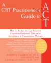 A CBT Practitioners Guide To ACT