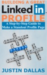 Building A Great LinkedIn Profile A Step-by-Step Guide To Make A Standout Profile Page