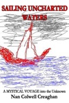 Sailing Uncharted Waters Volume 1
