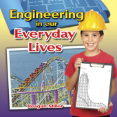Engineering in Our Everyday Lives