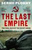 Serhii Plokhy - The Last Empire artwork