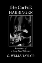 The Corpse: Harbinger