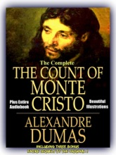 The Count Of Monte Cristo And Three Sequels [ ** Ultimate Edition ** ] Including The Son Of Monte Cristo, Edmond Dantes And Monte Cristo's Daughter