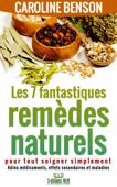 Les 7 fantastiques remèdes naturels
