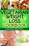 Vegetarian Weight Loss Cookbook