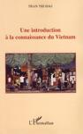 Une Introduction  La Connaissance Du Vietnam