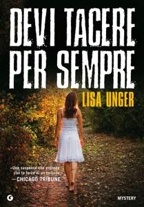 Devi tacere per sempre da Lisa Unger