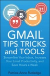 Gmail Tips Tricks And Tools