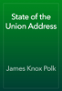 James Knox Polk - State of the Union Address artwork