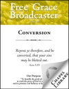 Free Grace Broadcaster - Issue 195 - Conversion