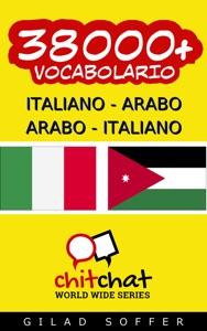 38000+ Italiano - Arabo Arabo - Italiano Vocabolario da Gilad Soffer