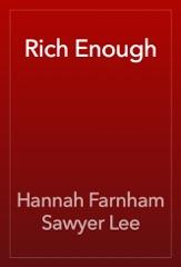 Rich Enough
