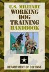 US Military Working Dog Training Handbook
