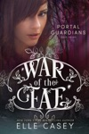 War Of The Fae Book 7 Portal Guardians