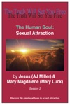 The Human Soul Sexual Attraction Session 2