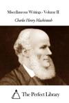Miscellaneous Writings - Volume II