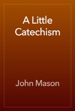 A Little Catechism