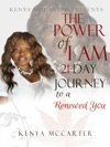 The Power Of I Am 21 Day To A Renewed You