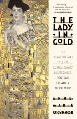 The Lady in Gold - Anne-Marie O'Connor book