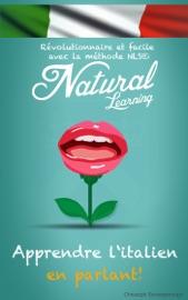 APPRENDRE L'ITALIEN EN PARLANT! + LIVRE AUDIO - Natural Learning