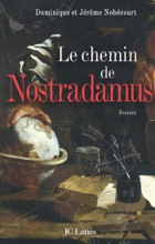 Le chemin de Nostradamus