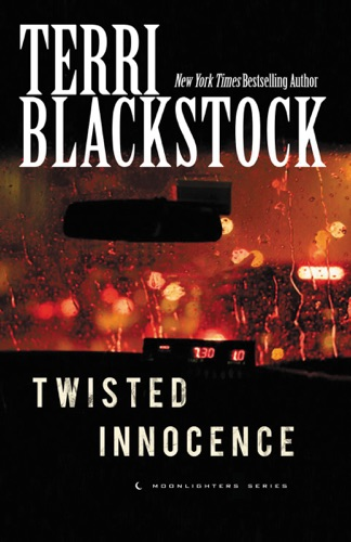 Terri Blackstock - Twisted Innocence