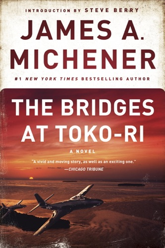 James A. Michener & Steve Berry - The Bridges at Toko-Ri