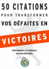 Tennis  50 Citations Pour Transformer Tes Dfaites En Victoires
