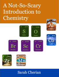 A Not-So-Scary Introduction to Chemistry book