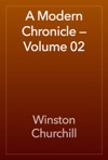 A Modern Chronicle  Volume 02