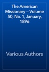 The American Missionary  Volume 50 No 1 January 1896