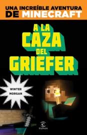 Minecraft A La Caza Del Griefer
