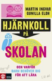 Download and Read Online Hjärnkoll på skolan