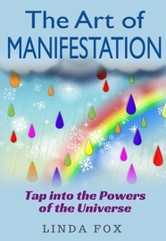 The Art Of Manifestation