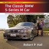 The Classic BMW 5-Series M Car