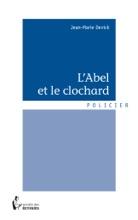 L'Abel Et Le Clochard
