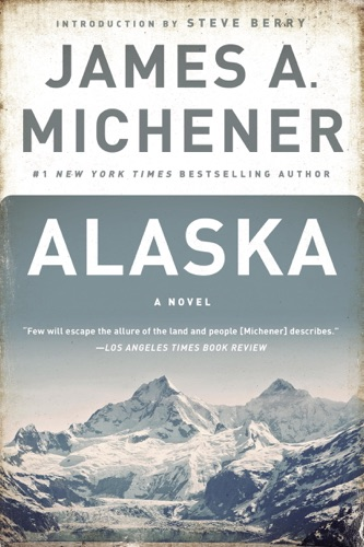 James A. Michener & Steve Berry - Alaska