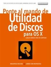 Ponte al mando de la Utilidad de discos para OS X y macOS