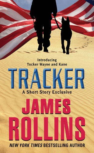 James Rollins - Tracker: A Short Story Exclusive