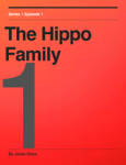 The Hippo Family