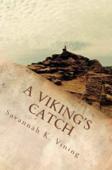 A Viking's Catch