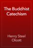Henry Steel Olcott - The Buddhist Catechism artwork