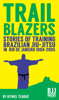 Hywel Teague - TRAILBLAZERS Stories of Training Brazilian Jiu-Jitsu in Rio de Janeiro 1988-2005 ilustración