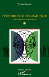 L'INVENTION DE L'HOMME NOIR